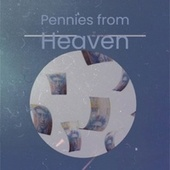 Pennies from Heaven by Various Artists
