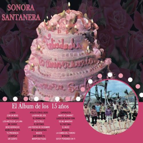 El Álbum De Los 15 Años by La Sonora Santanera