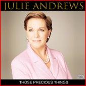 Those Precious Things de Julie Andrews