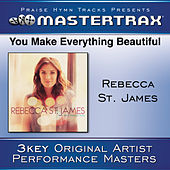 You Make Everything Beautiful [Performance Tracks] by Rebecca St. James