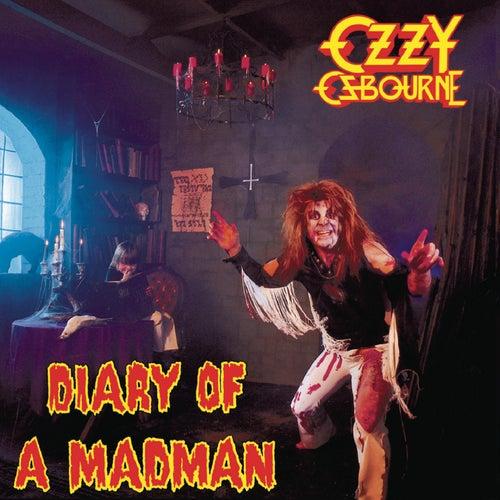 Diary Of A Madman by Ozzy Osbourne