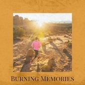 Burning Memories by Various Artists