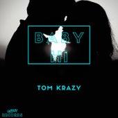 Baby Hi de Tom Krazy