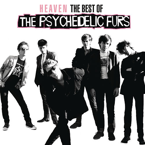 Heaven: The Best Of The Psychedelic Furs von The Psychedelic Furs