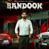 Bandook by Teji Bhatti