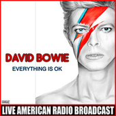 Everything Is OK (Live) de David Bowie