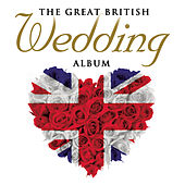 The Great British Wedding Album de Various Artists