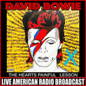 The Hearts Painful Lesson (Live) von David Bowie