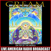 On Top Of The World (Live) de Cream