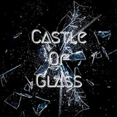 Castle of Glass by Pan Tostado