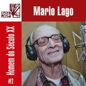 Mario Lago, Homem do Século XX - # 2 de Mario Lago