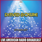 Stardust (Live) by David Bowie