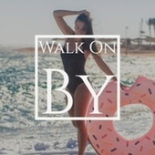 Walk On By by Various Artists