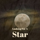 Looking For A Star by Various Artists