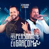 Meu Personal É o Garçom von Zé Ricardo & Thiago