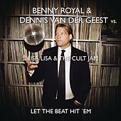 Let The Beat Hit 'Em (Benny Royale & Dennis van der Geest Remix) von Lisa Lisa and Cult Jam