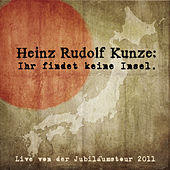 Ihr findet keine Insel de Heinz Rudolf Kunze