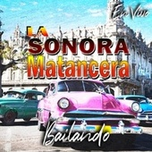Bailando (En Vivo) by La Sonora Matancera