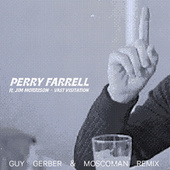 Vast Visitation (Guy Gerber & Moscoman Remix) by Perry Farrell
