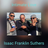 Intimate Love de Isaac Franklin Suthers