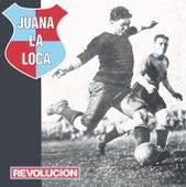 Revolución by Juana La Loca