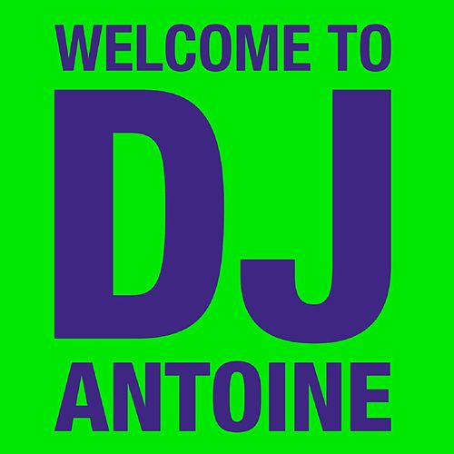 Welcome to DJ Antoine by DJ Antoine