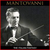 The Italian Fantasy by Mantovani
