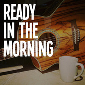 Ready In The Morning de Various Artists