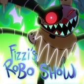 Fizzi's Robo Show (Original Score) by Jefferson Friedman