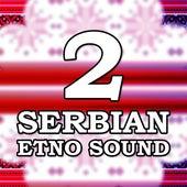 Serbian Etno Sound 2 von Various Artists