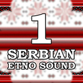 Serbian Etno Sound 1 de Various Artists