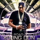 On The Road 2 Riches by Young Don