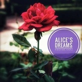 Alice's Dreams by Kwekwe Karu