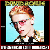 The White Light (Live) de David Bowie