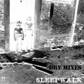 Firwat? (Dry Mixes) by Sleepwalk