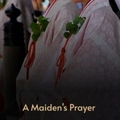 A Maiden's Prayer by Frazier