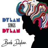 Dylan Sings Dylan (Bob Dylan) by Bob Dylan