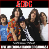 Danger High Voltage (Live) by AC/DC