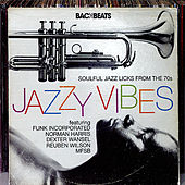 Jazzy Vibes - Soulful Jazz Licks from the 70s de Various Artists