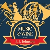 Music & Wine with J.j. Johnson de J.J. Johnson