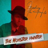 The Monster Hunter by Various Artists