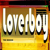 Loverboy by MOOD
