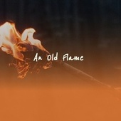 An Old Flame by Billy Boy