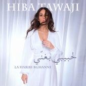 La Habibi Bghanni de Hiba Tawaji