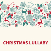 Christmas Lullaby by Christmas 2019