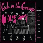 Girls In The Garage, Vol. 4 de Various Artists