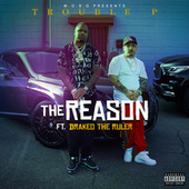 The Reason (feat. Drakeo the Ruler) by Trouble P