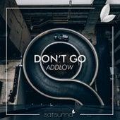 Don't Go von AddLow