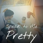 Speak to Me Pretty by Various Artists