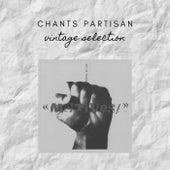 Chants Partisan - Vintage Selection de Various Artists